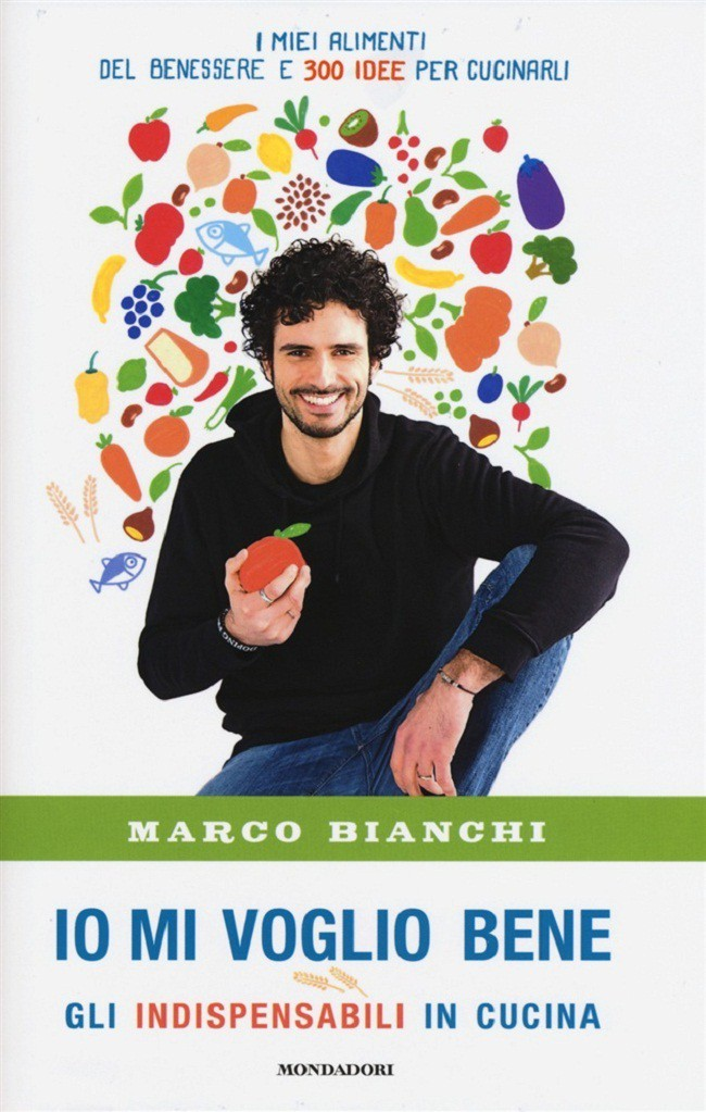 Io mi voglio bene. Il nuovo libro di Marco Bianchi