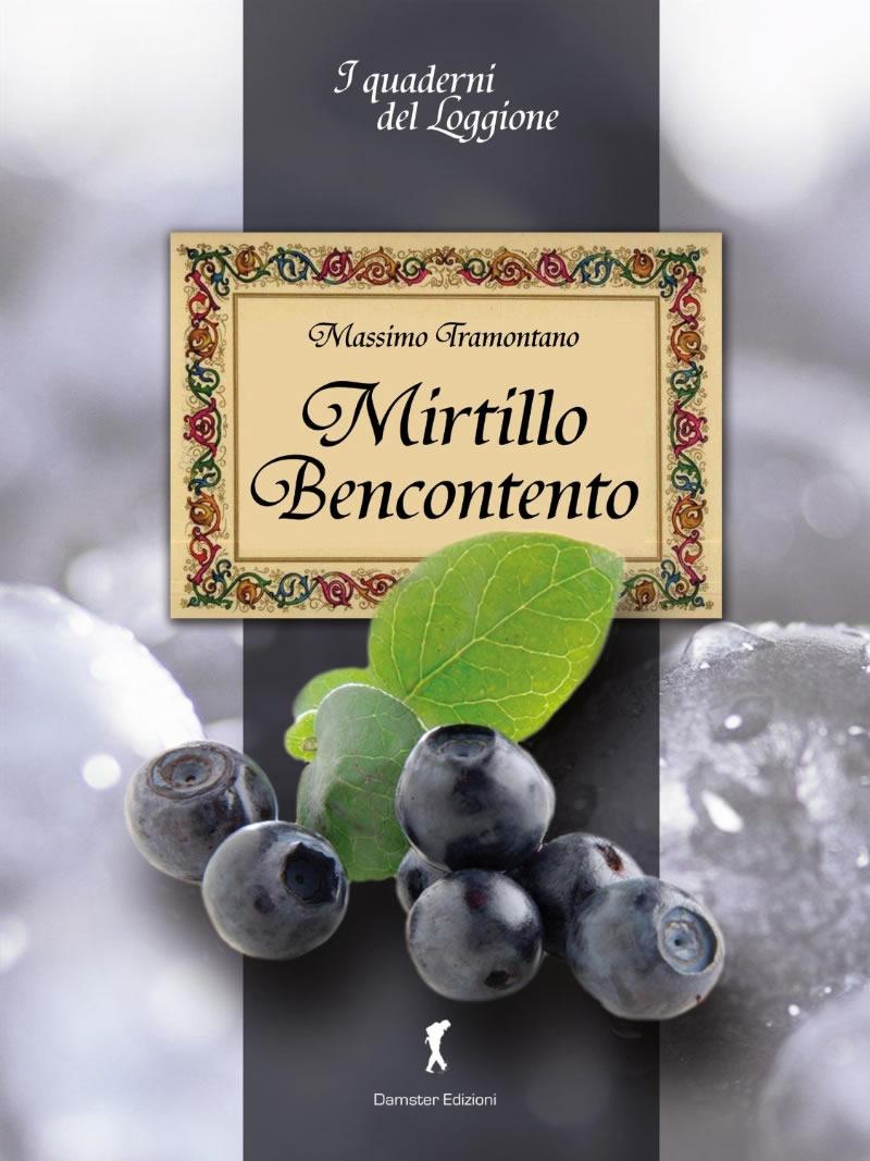 Mirtillo-Bencontento-di-Massimo-Tramontano