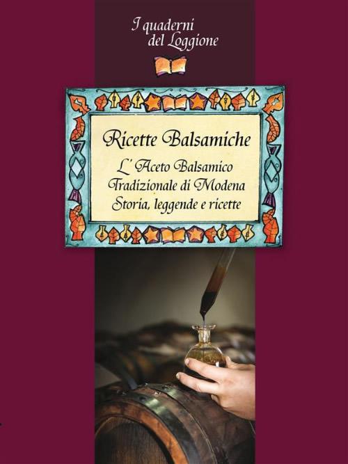 Ricette-balsamiche-I-Quaderni-del-Loggione