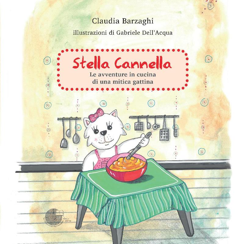 Le avventure della gattina Stella Cannella per insegnare ai bambini a mangiar bene