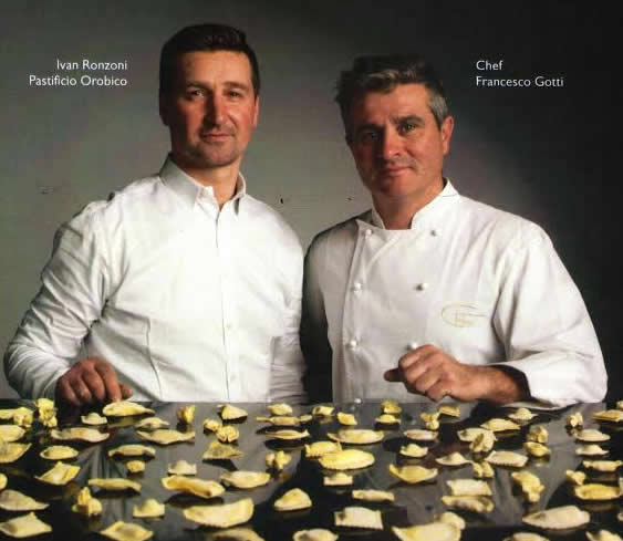 Pastificio Orobico: Ivan Ronzoni e Chef Francesco Gotti