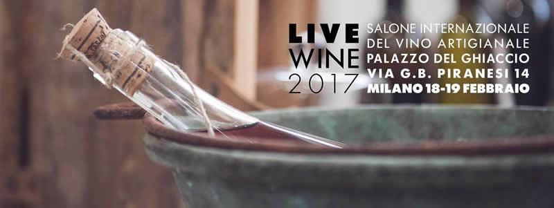 Live Wine 2017, Salone Internazionale del Vino Artigianale a Milano