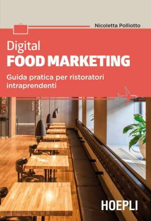 Cosè il Digital food marketing? Ce lo spiega Nicoletta Polliotto