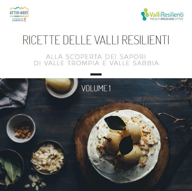 Ricettario delle Valli Resilienti - Prealpi Bresciane Attive