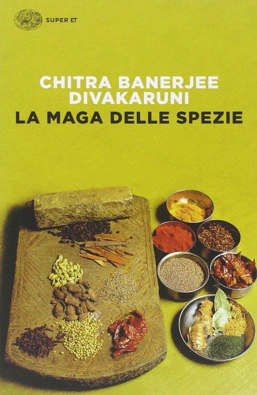 Recensione de La maga delle spezie, Chitra Banerjee Divakaruni