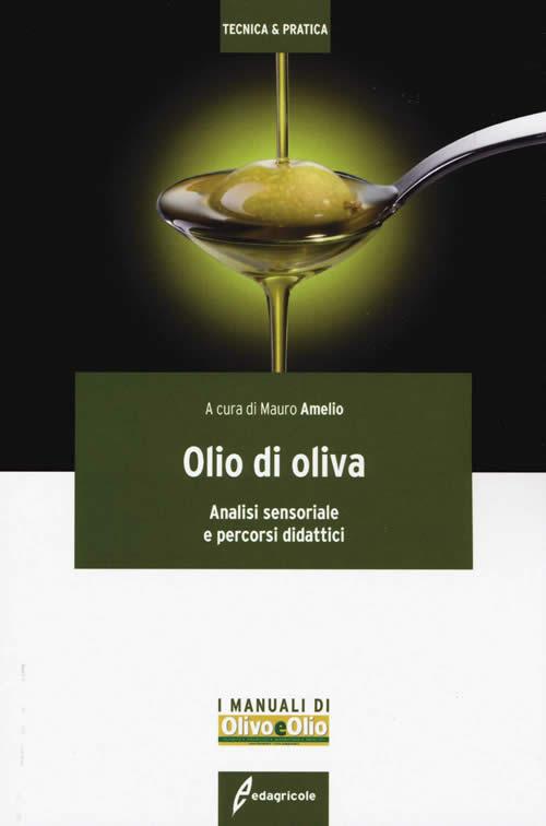 Analisi sensoriale dell'olio di oliva di Mauro Amelio