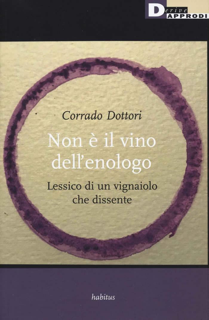 Non è il vino dell'enologo, libro di Corrado Dottori