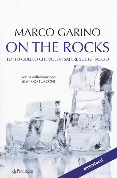 On the rocks di Marco Garino e tra i libri di enogastronomia per le vacanze
