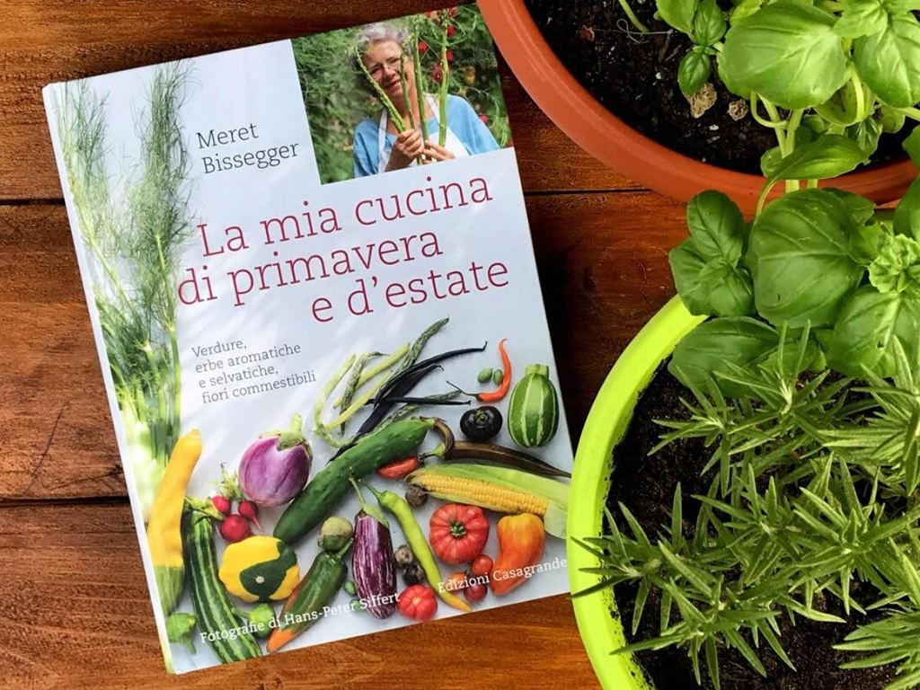 La mia cucina di primavera e d'estate, libro di Meret Bissenger